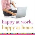 Happy at Work, Happy at Home