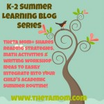 K-2 Summer Learning Blog Series